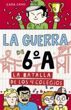 La batalla de los 4 colegios (Serie La guerra de 6ºA 5) (ebook)