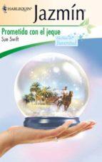Prometida con el jeque (ebook)