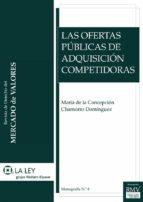LAS OFERTAS PÚBLICAS DE ADQUISICIÓN COMPETIDORAS