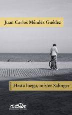 Hasta luego, mister Salinger (ebook)
