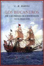 LOS BUCANEROS DE LAS INDIAS OCCIDENTALES EN EL SIGLO XVII