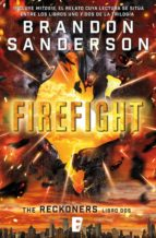 Firefight (Trilogía de los Reckoners 2) (eBook)