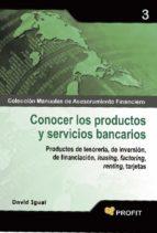 Conocer los productos y servicios bancarios