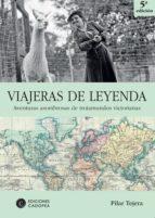 VIAJERAS DE LEYENDA