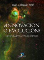 Innovación o evolución?