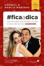 #FICA A DICA - 100 ATITUDES QUE PODEM MUDAR O DIA A DIA DO SEU CASAMENTO