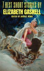 7 best short stories by Elizabeth Gaskell (ebook)