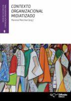 Contexto organizacional midiatizado (ebook)