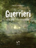Guerrieri degli Elementi (ebook)