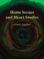 Home Scenes and Heart Studies (ebook)