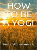 How to be a Yogi (ebook)