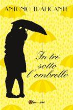 In tre sotto l'ombrello (ebook)
