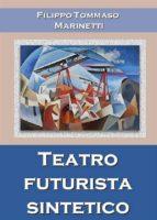 Teatro futurista sintetico (ebook)