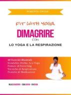 Dimagrire con lo Yoga e la Respirazione (ebook)