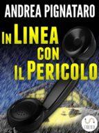 In Linea con il Pericolo (ebook)