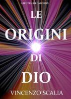 Le Origini Di Dio (ebook)