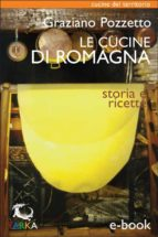 Le cucine di Romagna (ebook)