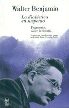 La dialéctica en suspenso (ebook)
