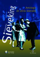 Antología de obras teatrales de Alejandro Sieveking (ebook)