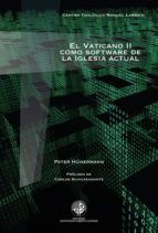 El Vaticano II como software de la Iglesia actual (ebook)