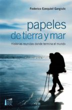 Papeles de tierra y mar (ebook)