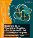 DESARROLLO DE LA TELEMATICA EDUCATIVA E IMPLEMENTACION DEL E-LEARNING EN POSGRADO
