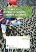 El trabajo a tiempo parcial: régimen sustantivo (ebook)