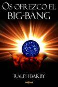 Os ofrezco el Big Bang (ebook)