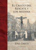 El Cristo del Rescate y los Medina