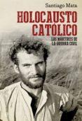 Holocausto católico (ebook)