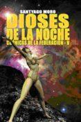 Dioses de la noche (ebook)