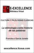 La etimología como historia de las palabras