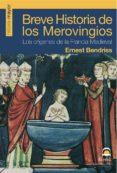 BREVE HISTORIA DE LOS MEROVINGIOS (ebook)