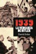 1939: LA VENGANZA DE HITLER