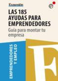 Las 185 ayudas para emprendedores (ebook)