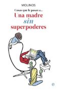Una madre sin superpoderes (ebook)