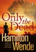 Only the Dead (ebook)