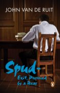 Spud - Exit, Pursued by a Bear (ebook)