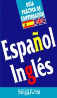 Guía práctica de conversación español-inglés (ebook)