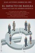 El impacto de Basilea sobre las Cajas de Ahorros españolas