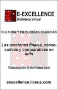 Oraciones finales, consecutivas y comparativas en latín
