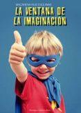 La ventana de la imaginación (ebook)