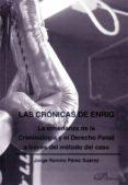 Las crónicas de Enriq. La enseñanza de la Criminología y el Derecho Penal a través del método del caso