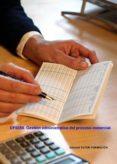 GESTIÓN ADMINISTRATIVA DEL PROCESO COMERCIAL. UF0350. (ebook)