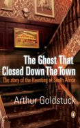 The Ghost That Closed Down The Town (ebook)