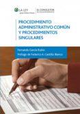 Procedimiento Administrativo Común y Procedimientos Singulares (ebook)