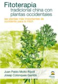 FITOTERAPIA TRADICIONAL CHINA CON PLANTAS OCCIDENTALES (ebook)