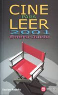 Cine para leer 2001 Enero-junio