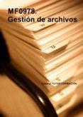 GESTIÓN DE ARCHIVOS. MF0978. (ebook)