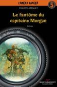 Le fantôme du capitaine Morgan (ebook)